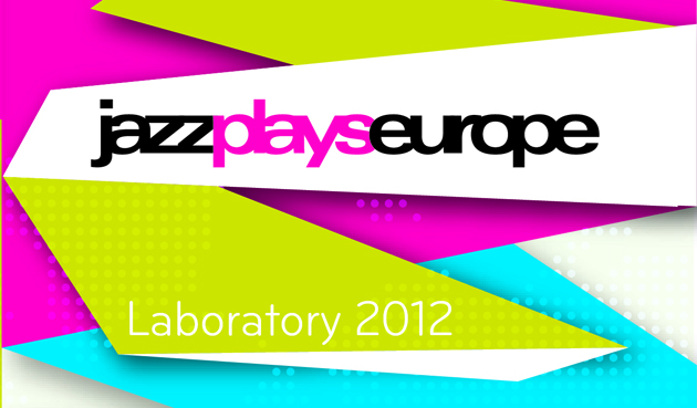 JazzPlaysEurope Lab 2012 – host music:LX (LU)